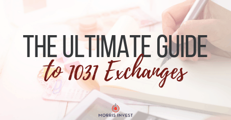 The Ultimate Guide to 1031 Exchanges