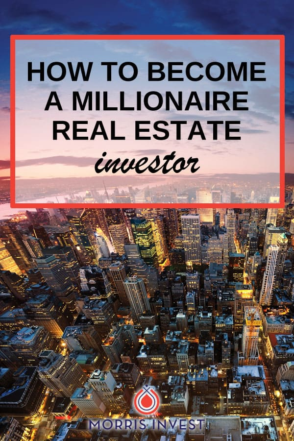 What does it take to become a millionaire real estate investor? I know that seems like a lofty goal, but more millionaires in this country have attained their wealth via real estate than any other source.