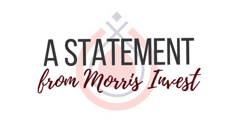 A Statement from Morris Invest