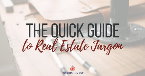 The Quick Guide to Real Estate Jargon