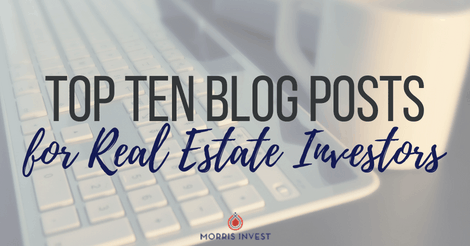 Top Ten Blog Posts for Real Estate Investors