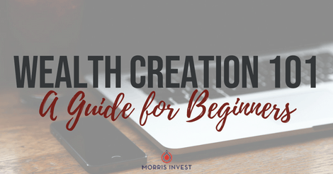 Wealth Creation 101: A Guide for Beginners