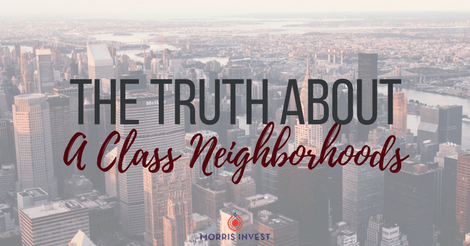 The Truth About A Class Neighborhoods