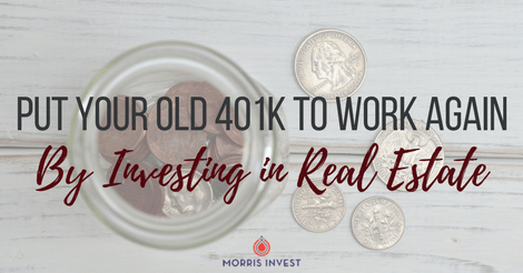 Put Your Old 401k to Work Again by Investing in Real Estate – Guest Post by Michael Cornetet