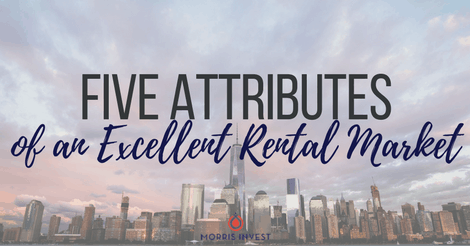 Five Attributes of an Excellent Rental Market