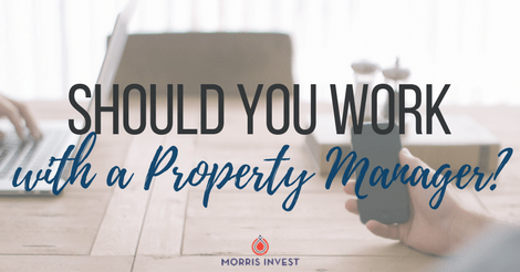 Should You Work with a Property Manager?