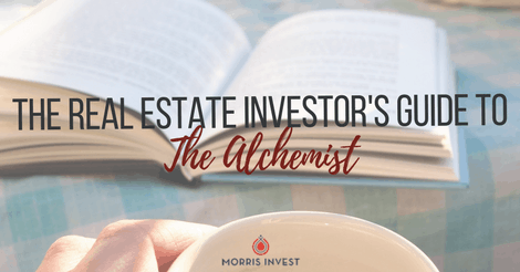 The Real Estate Investors Guide to: The Alchemist by Paulo Coelho