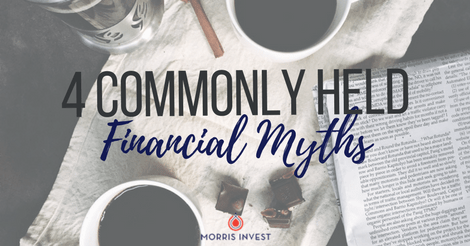 4 Commonly Held Financial Myths