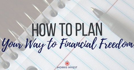 How to Plan Your Way to Financial Freedom [Free Download]