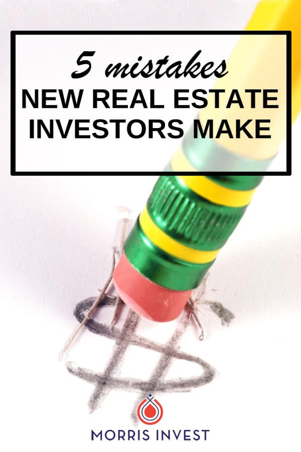 If you want to avoid headaches and make real estate investing as easy as possible, don't make these mistakes! Here are five major mistakes a typical newbie investor makes