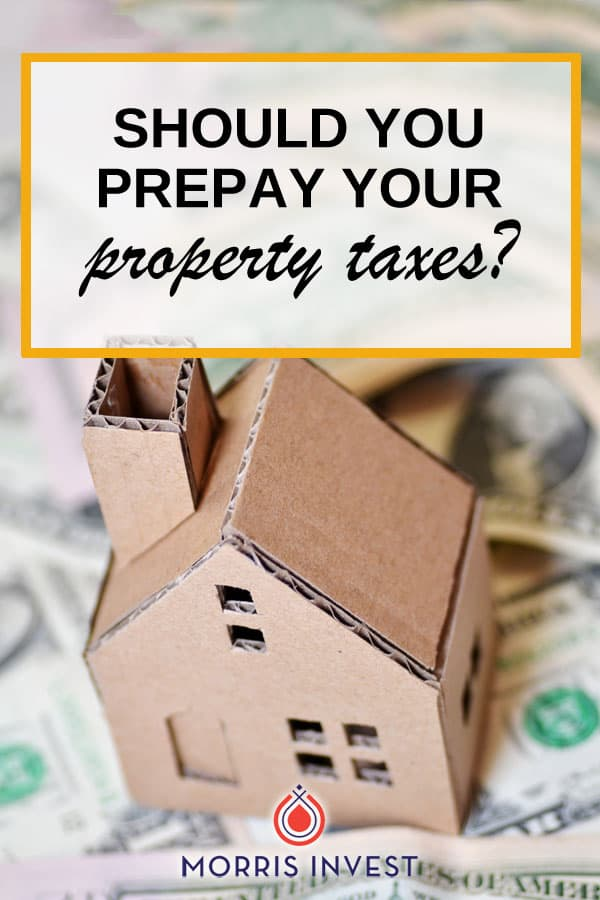 Five things you should consider before stepping into line to prepay your property taxes!