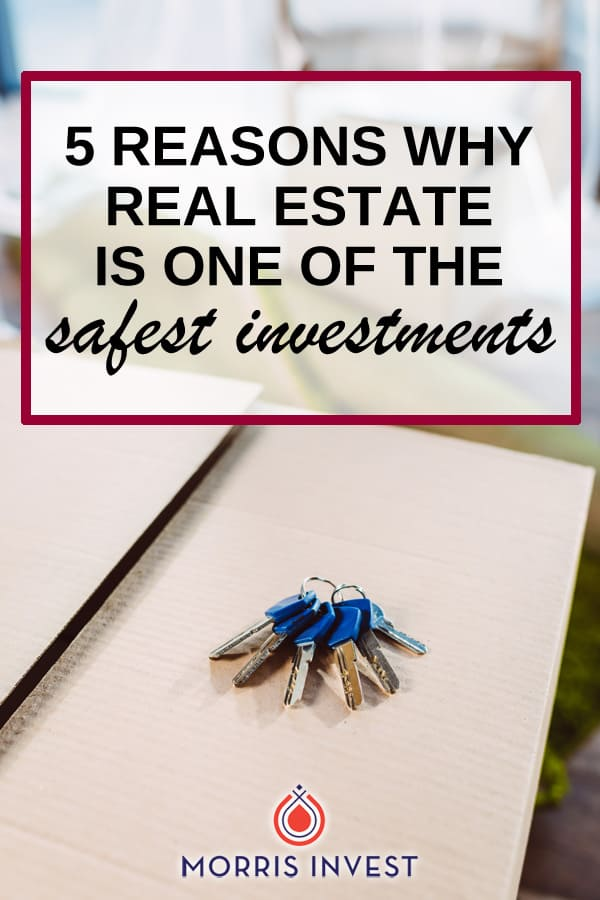 Financial security is important. We all want to feel like our investments are low-risk and secure, that we'll be comfortable in retirement, and that our children won't have to worry about money. Here's why real estate is one of the safest investments.