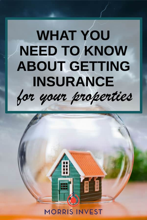 What you need to know about getting insurance for your rental properties | real estate investing