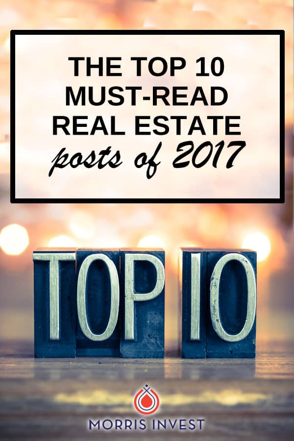 The top 10 must-read posts about all things real estate investing and financial freedom!