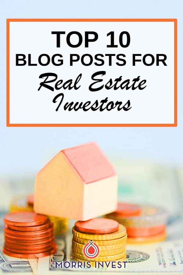 Interested in real estate investing? These top 10 blog posts for real estate investors are amazing!