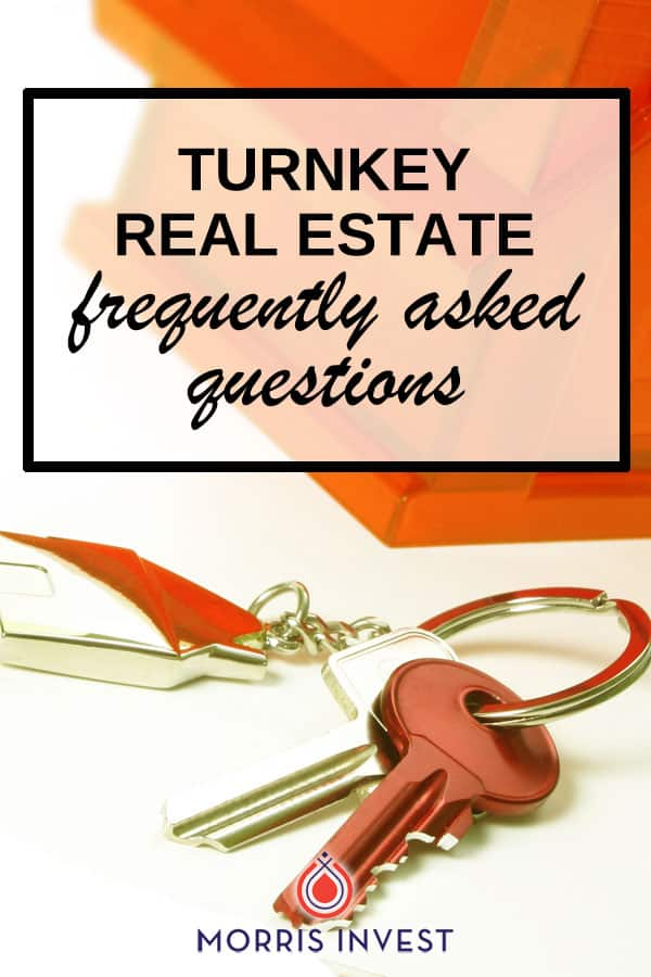 Answers to the frequently asked questions about turnkey real estate investing.
