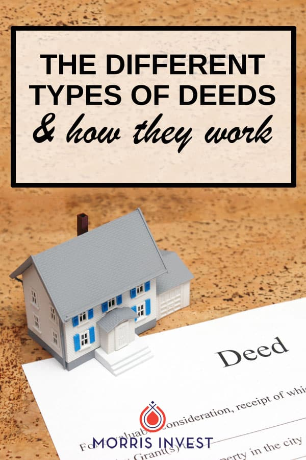 Understanding deeds and how they work is an important part of acquiring real estate. Since a deed is a legal document, you'll want to ensure that you fully understand its purpose and meaning before completing any real estate transaction.