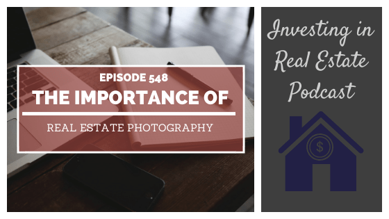 The Importance of Real Estate Photography with Darryl Glade – Episode 548