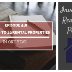 From Zero to 22 Rental Properties in One Year with FFA Member Drew - Episode 518