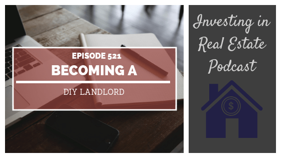 Becoming a DIY Landlord with Ryan Coon – Episode 521