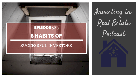 8 Habits of Successful Investors - Episode 573