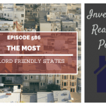 The Most Landlord Friendly States - Episode 586