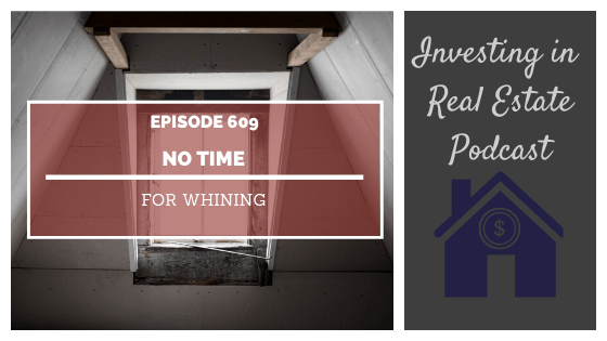 No Time for Whining – Episode 609