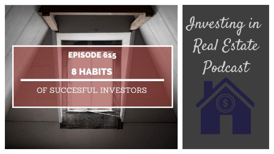 8 Habits of Successful Investors – Episode 615