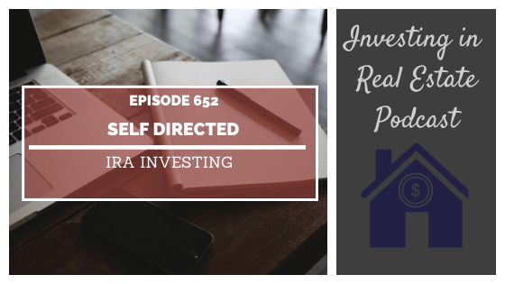 Self-Directed IRA Investing with Glen Mather – Episode 652