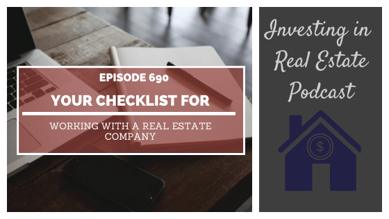 Your Checklist for Working with a Real Estate Company – Episode 690