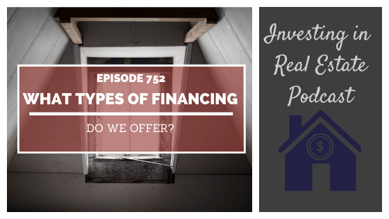 Q&A: What Types of Financing Do We Offer? – Episode 751