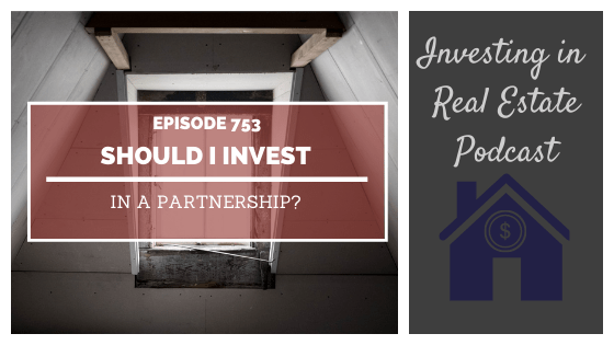 Q&A: Should I Invest in a Partnership? – Episode 753