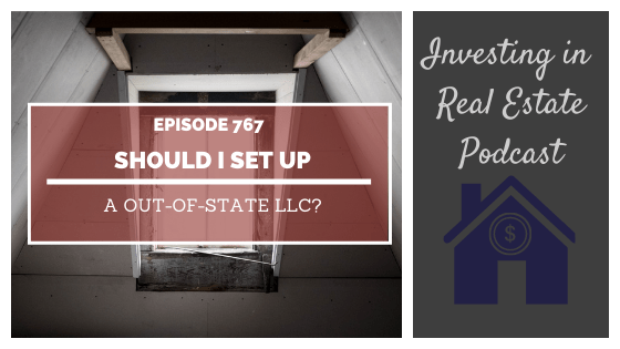 Q&A: Should I Set Up an Out-of-State LLC? – Episode 767
