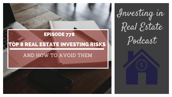 Top 8 Investing Risks & How to Avoid Them – Episode 778
